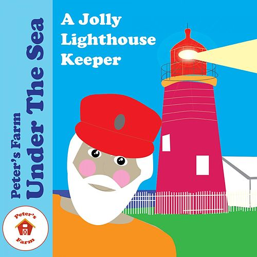 A Jolly Lighthouse Keeper by Peter's Farm
