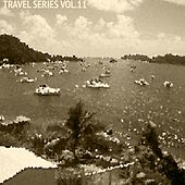 Travel Series vol.11 by Various Artists