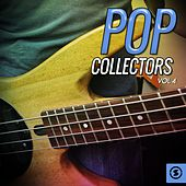 Pop Collectors, Vol. 4 by Various Artists
