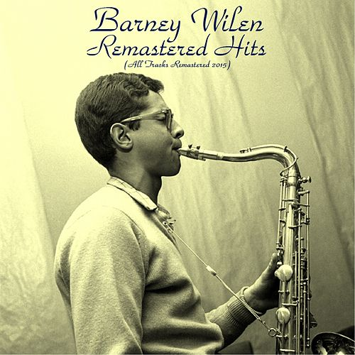 Remastered Hits (Remastered 2015) by Barney Wilen
