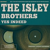Yes Indeed von The Isley Brothers