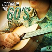 Play & Download Hopping in the 60's, Vol. 2 by Various Artists | Napster
