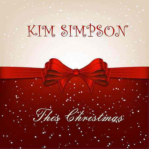 Play & Download This Christmas - Single by Kim Simpson | Napster
