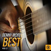 Benny Moré Best, Vol. 3 by Beny More