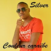 Couleur caraibe by Silver