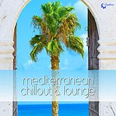 Play & Download Mediterranean Chillout & Lounge by Various Artists | Napster