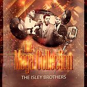 The Mega Collection von The Isley Brothers