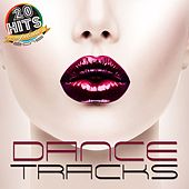 Dance Tracks 2015 (20 Hits Compilation) by Various Artists