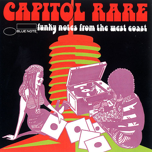 Play & Download Capitol Rare: Funky Notes from the West Coast by Various Artists | Napster
