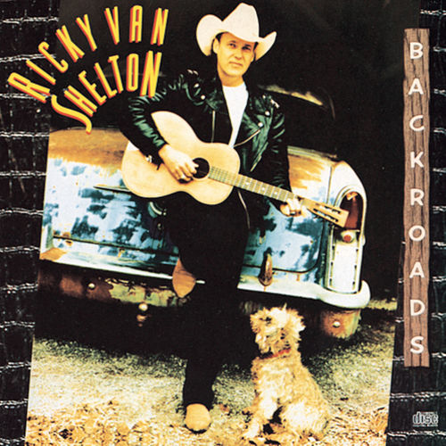 Backroads by Ricky Van Shelton
