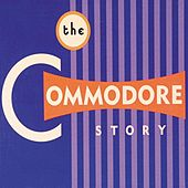 Play & Download The Commodore Story by Various Artists | Napster