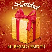 Play & Download Navidad Mi Regalo Eres Tú by Various Artists | Napster