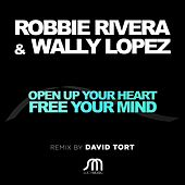 Open Up Your Heart and Free Your Mind by Ivan Robles
