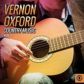 Vernon Oxford Country Music, Vol. 1 by Vernon Oxford
