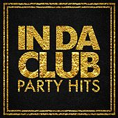 In Da Club Party Hits by Various Artists