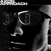 Play & Download Approach by Axon | Napster