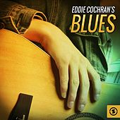 Play & Download Eddie Cochran's Blues by Eddie Cochran | Napster