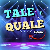 Tale e quale sciou (Imitation compilation) by Various Artists