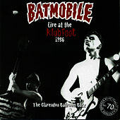 Live At The Klubfoot 1986 by Batmobile