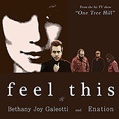 Play & Download Feel This (From the Hit Tv Show One Tree Hill) by Various Artists | Napster