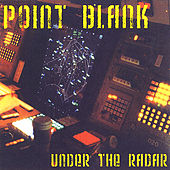 Under the Radar by Point Blank