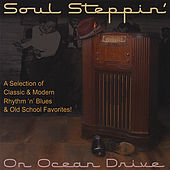 Play & Download Soul Steppin' On Ocean Drive by Various Artists | Napster