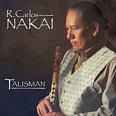 Play & Download Talisman by R. Carlos Nakai | Napster