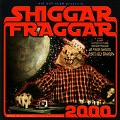 Play & Download Shiggar Fraggar Show 2000 by Various Artists | Napster