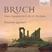 Play & Download Bruch: Complete String Quartets by Diogenes Quartet | Napster