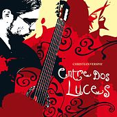 Play & Download Entre Dos Luces by Christian Verspay | Napster