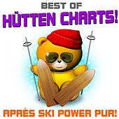 Best of Hütten Charts! Après Ski Hits pur! by Various Artists