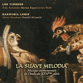 Play & Download La Suave Melodia by Various Artists | Napster