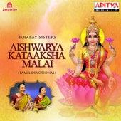 Play & Download Aishwarya Kataaksha Malai by Bombay Sisters | Napster