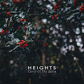 Play & Download Carol of the Bells by Heights | Napster