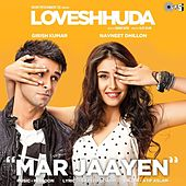 Play & Download Mar Jaayen (From