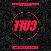 Amine Edge & DANCE Present FFUC, Vol. 2 (The Best of CUFF 2015) by Various Artists