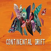 Play & Download Continental Drift by Various Artists | Napster