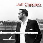 Play & Download The Soul of Jeff Cascaro by Jeff Cascaro | Napster
