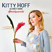 Play & Download Gleichgewicht by Kitty Hoff | Napster