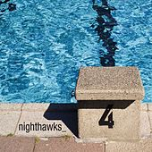 Play & Download 4 by Nighthawks | Napster
