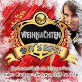 Play & Download Weihnachten @ it's Best (Die besten Hits für die Schlager Party) by Various Artists | Napster