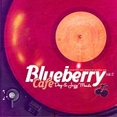 Blueberry Cafe, Vol.2 (Selected & Compiled by Marga Sol) (Deep & Jazzy House Moods) by Various Artists