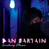 Play & Download Century Plaza by Dan Sartain | Napster