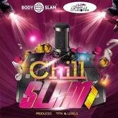 Chillslam Riddim by Various Artists