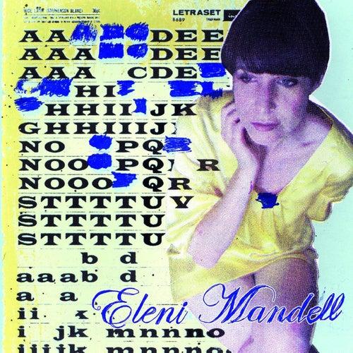 Dis-moi au revoir encore by Eleni Mandell