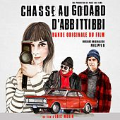 Play & Download Chasse au Godard d'Abbittibbi (Bande originale du film) by Various Artists | Napster