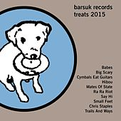 Play & Download Barsuk Records Treats 2015 by Various Artists | Napster