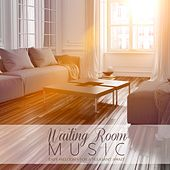 Play & Download Waiting Room Music (Easy Melodies for a Pleasant Await) by Various Artists | Napster