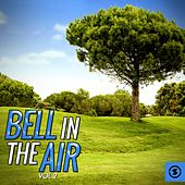 Bell in the Air, Vol. 2 by Various Artists