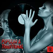 Play & Download Popular & Traditional, Vol. 4 by Various Artists | Napster